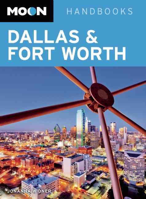 Moon Dallas & Fort Worth By Widner, Jonanna