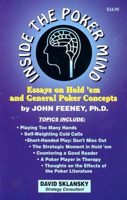 Inside the Poker Mind By Feeney, John/ Sklansky, David